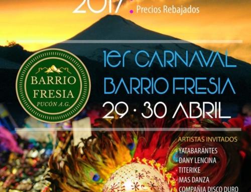29 y 30 de abril: 1er Carnaval Barrio Fresia en #Pucón